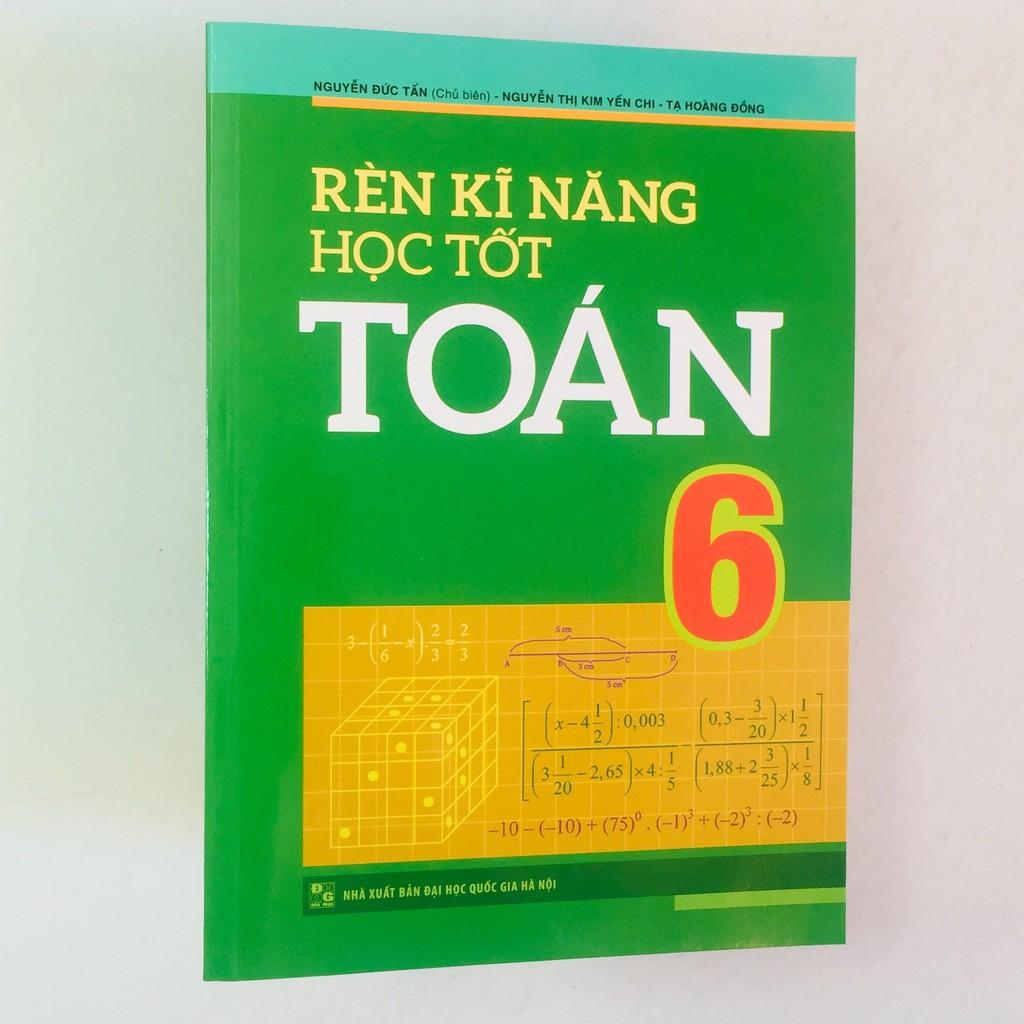 Sách – Rèn Kĩ Năng Học Tốt Toán 6