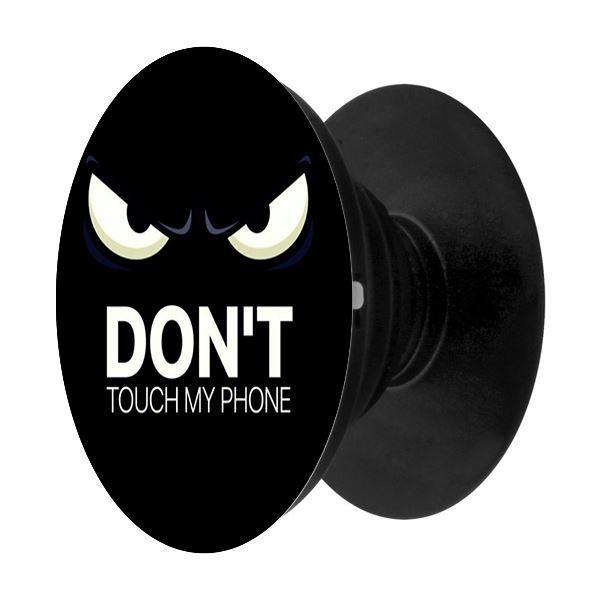 Popsocket in dành cho điện thoại mẫu Dont Touch - Hàng chính hãng