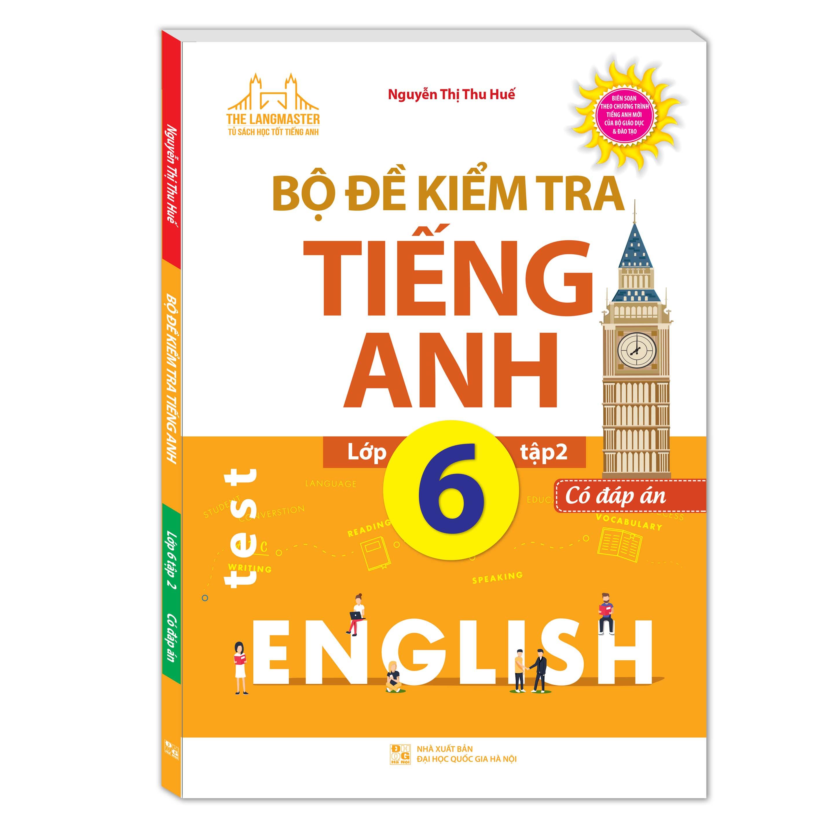 Bộ Đề Kiểm Tra Tiếng Anh Lớp 62 Có Đáp Án