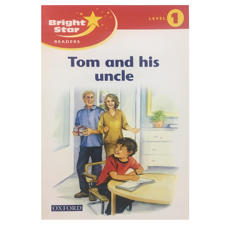 Bright Star Reader 1: Tom  His Uncle