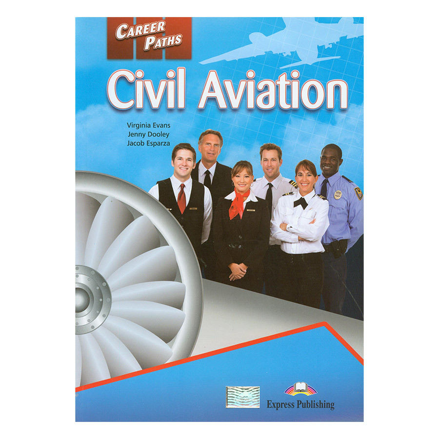 Career Paths Civil Aviation (Esp) Student's Book With Crossplatform Application