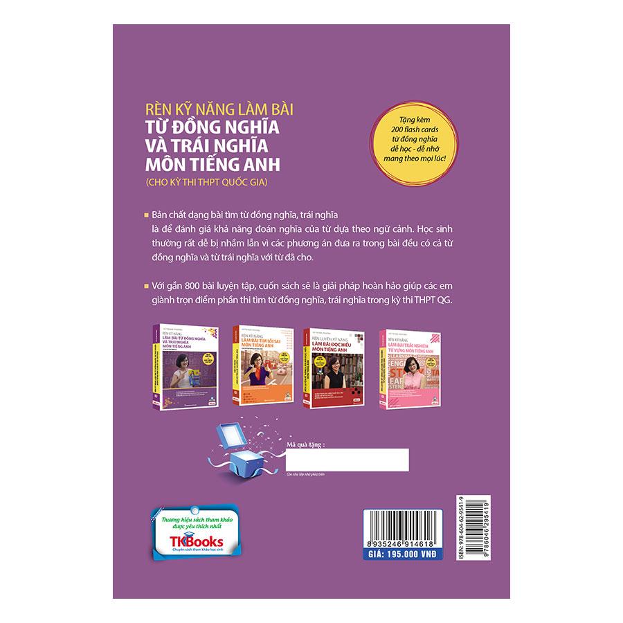 Rèn Kỹ Năng Làm Bài Từ Đồng Nghĩa Và Trái Nghĩa (Bộ Sách Cô Mai Phương)