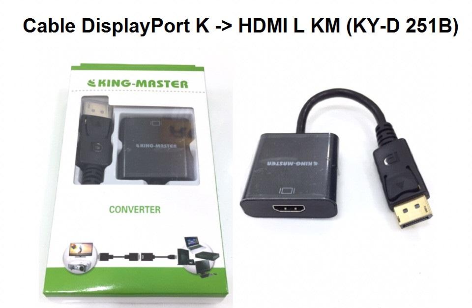 Cáp Displayport (K) -> HDMI (L) KM ( KY - D 251B)-HÀNG CHÍNH HÃNG