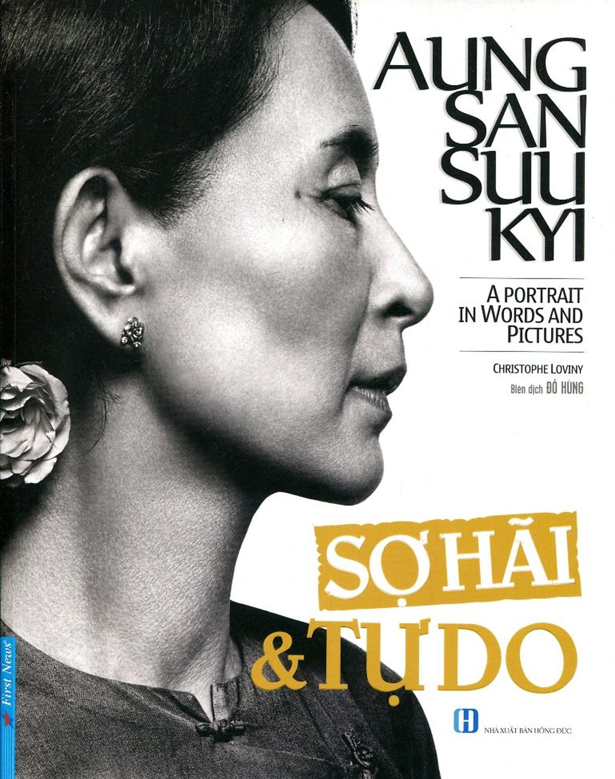 Combo 2 cuốn sách: Aung San Suu Kyi - Sợ Hãi & Tự Do + Đường Đến Nhà Trắng 2016