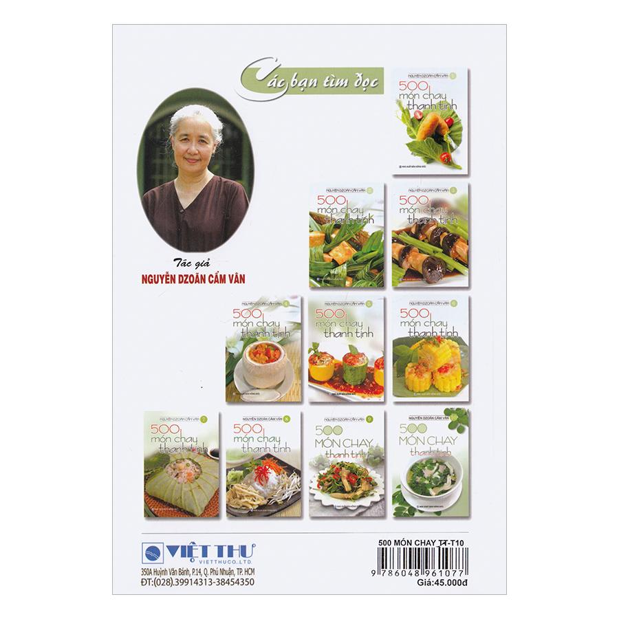 500 Món Chay Thanh Tịnh - Tập 10