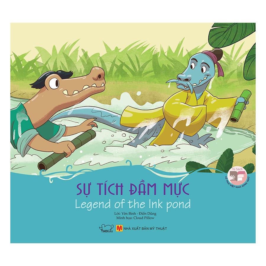 Cổ Tích Việt Nam - Sự Tích Đầm Mực - Legend Of The Ink Pond (Song Ngữ Anh - Việt)