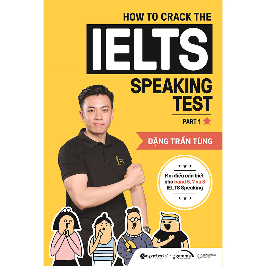 How To Crack The IELTS Speaking Test - Part 1 (Tái Bản)