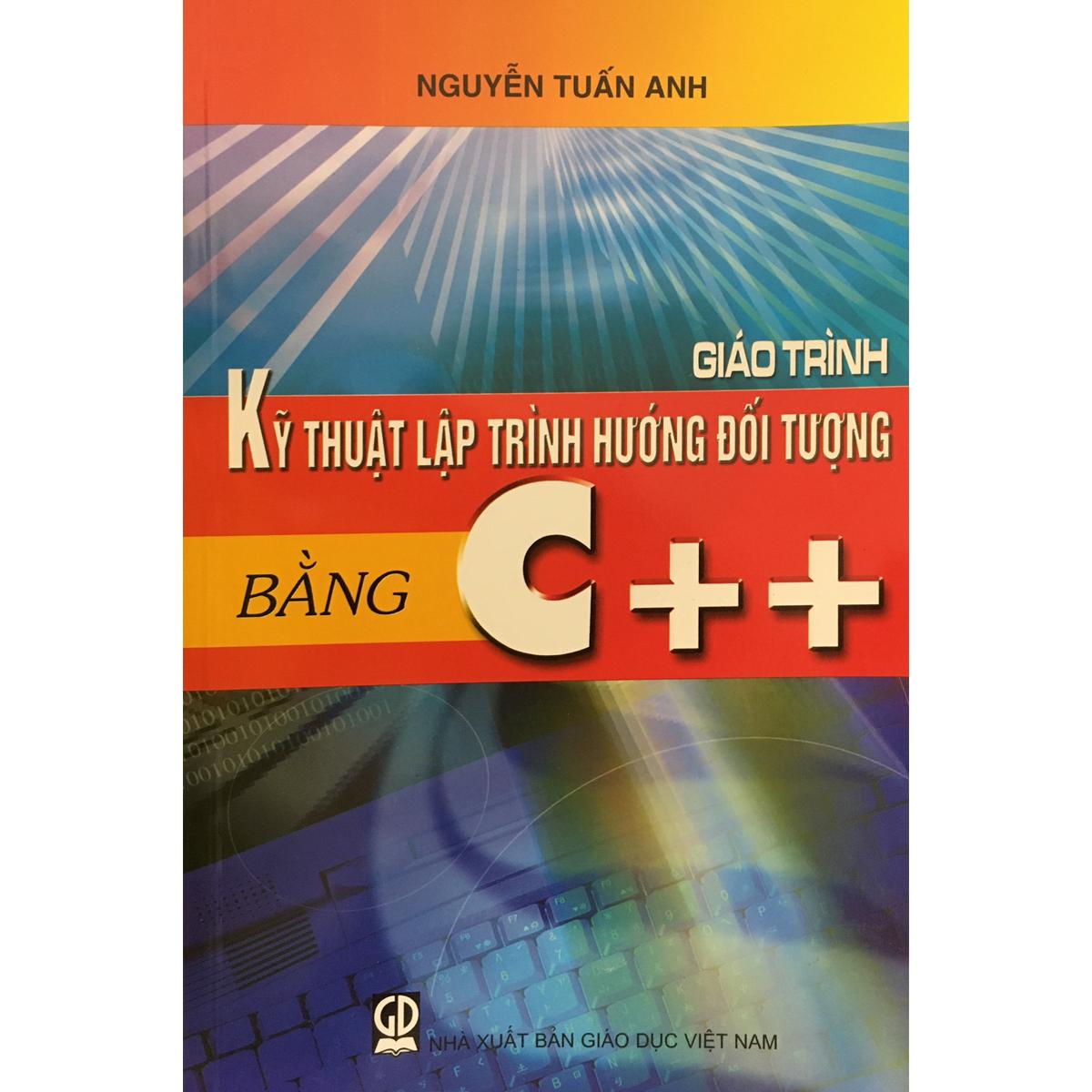 Giáo trình kỹ thuật lập trình hướng đối tượng bằng C++
