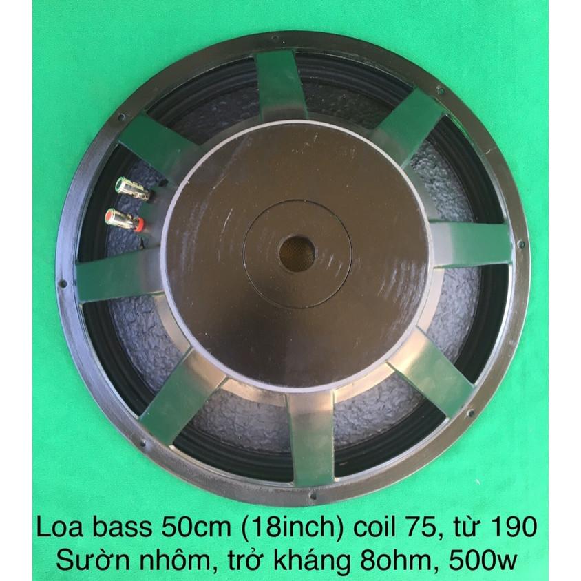 Loa bass 50cm (18inch) coil 75, từ 190