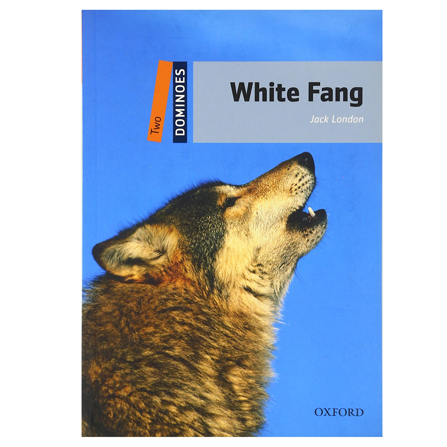 Dominoes (2 Ed.) 2: White Fang - 9780194248822,62_23880,314000,tiki.vn,Dominoes-2-Ed.-2-White-Fang-62_23880,Dominoes (2 Ed.) 2: White Fang