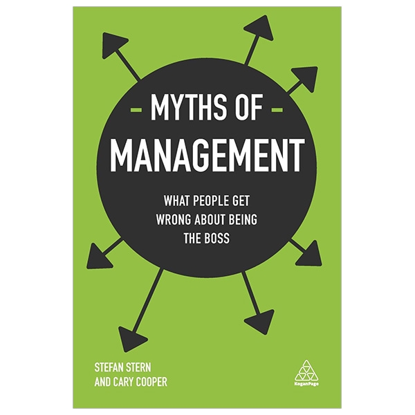 Myths of Management: What People Get Wrong About Being the Boss