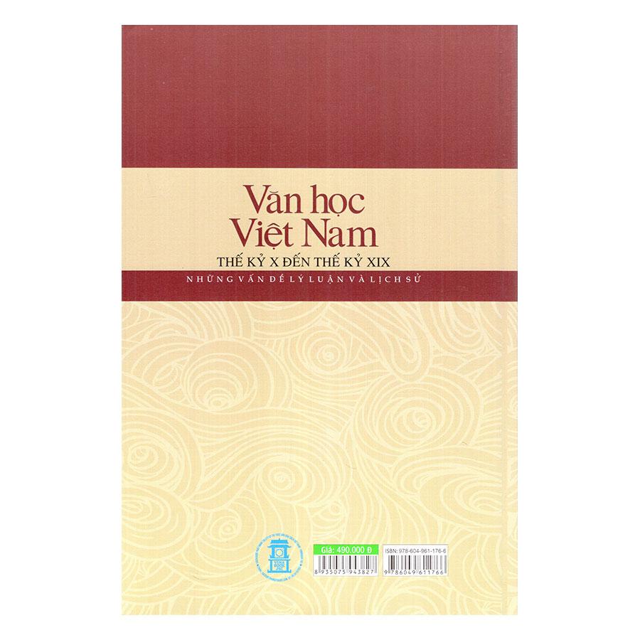 Văn Học Việt Nam Thế Kỷ X Đến Thế Kỷ XIX - Những Vấn Đề Lý Luận Và Lịch Sử