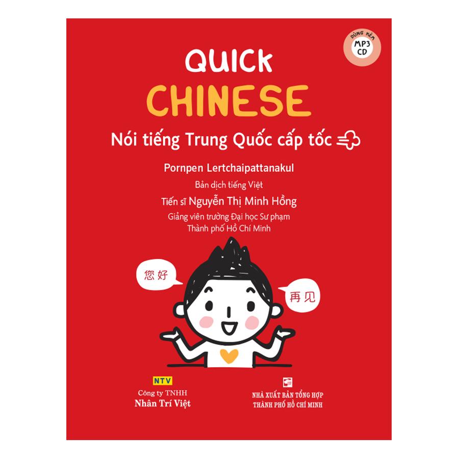 Quick Chinese – Nói Tiếng Trung Cấp Tốc (Kèm CD)
