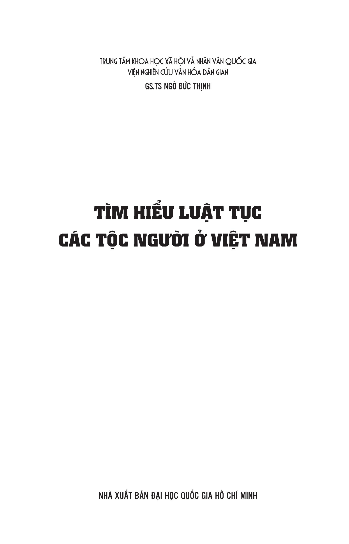 Tìm Hiểu Luật Tục Các Tộc Người Ở Việt Nam