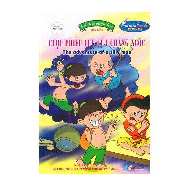 Cổ Tích Chọn Lọc - Cuộc Phiêu Lưu Của Chàng Ngốc (Song Ngữ Anh - Việt) (Kèm File Âm Thanh)