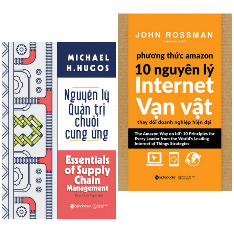 Combo sách hay : Nguyên lý quản trị chuỗi cung ứng + Phương thức amazon 10 nguyên lý internet vạn vật - Tặng kèm bookmark thiết kế