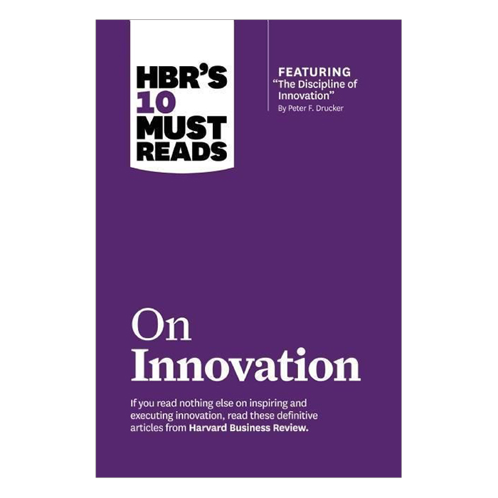 Harvard Business Review's 10 Must Reads On Innovation