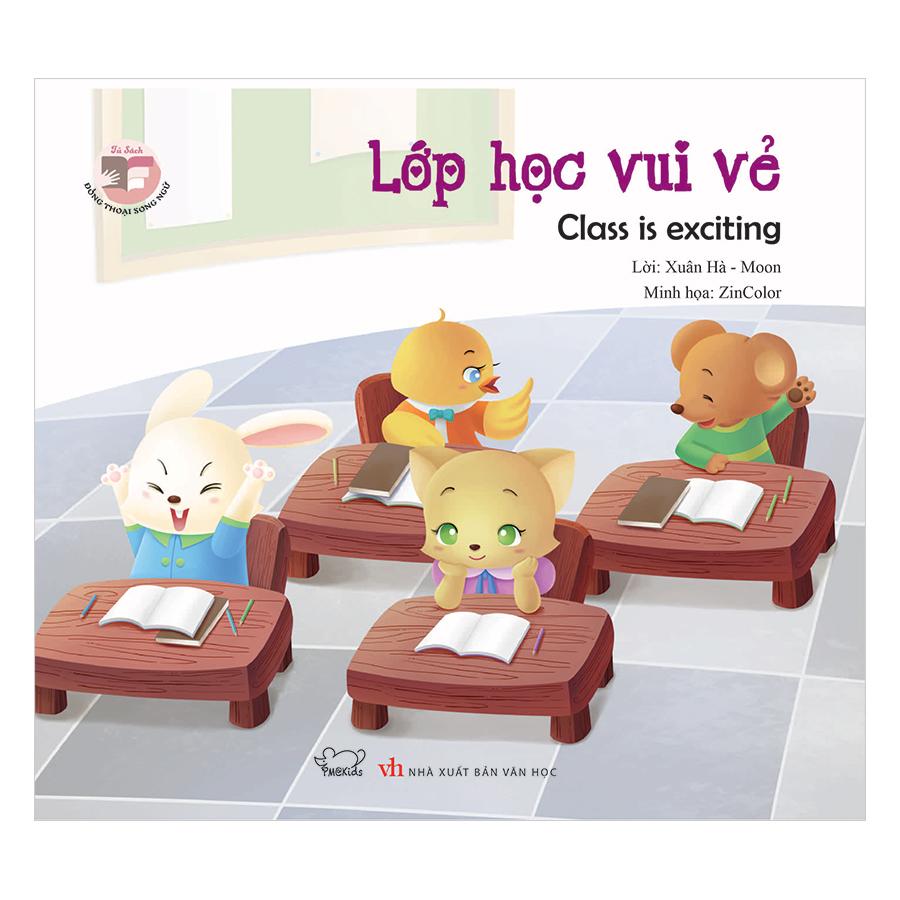 Đồng Thoại Song Ngữ Anh - Việt: Lớp Học Vui Vẻ