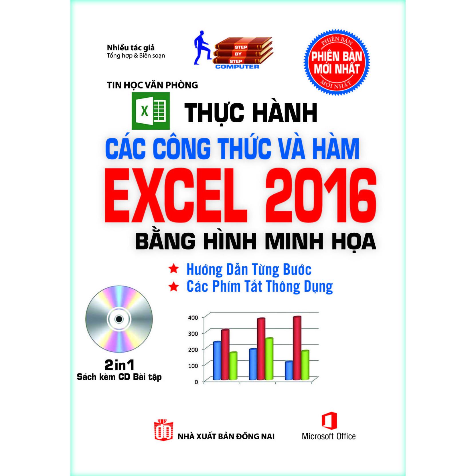Thực Hành Các Công Thức Và Hàm Excel 2016 Bằng Hình Minh Họa (Sách kèm theo CD Bài tập)
