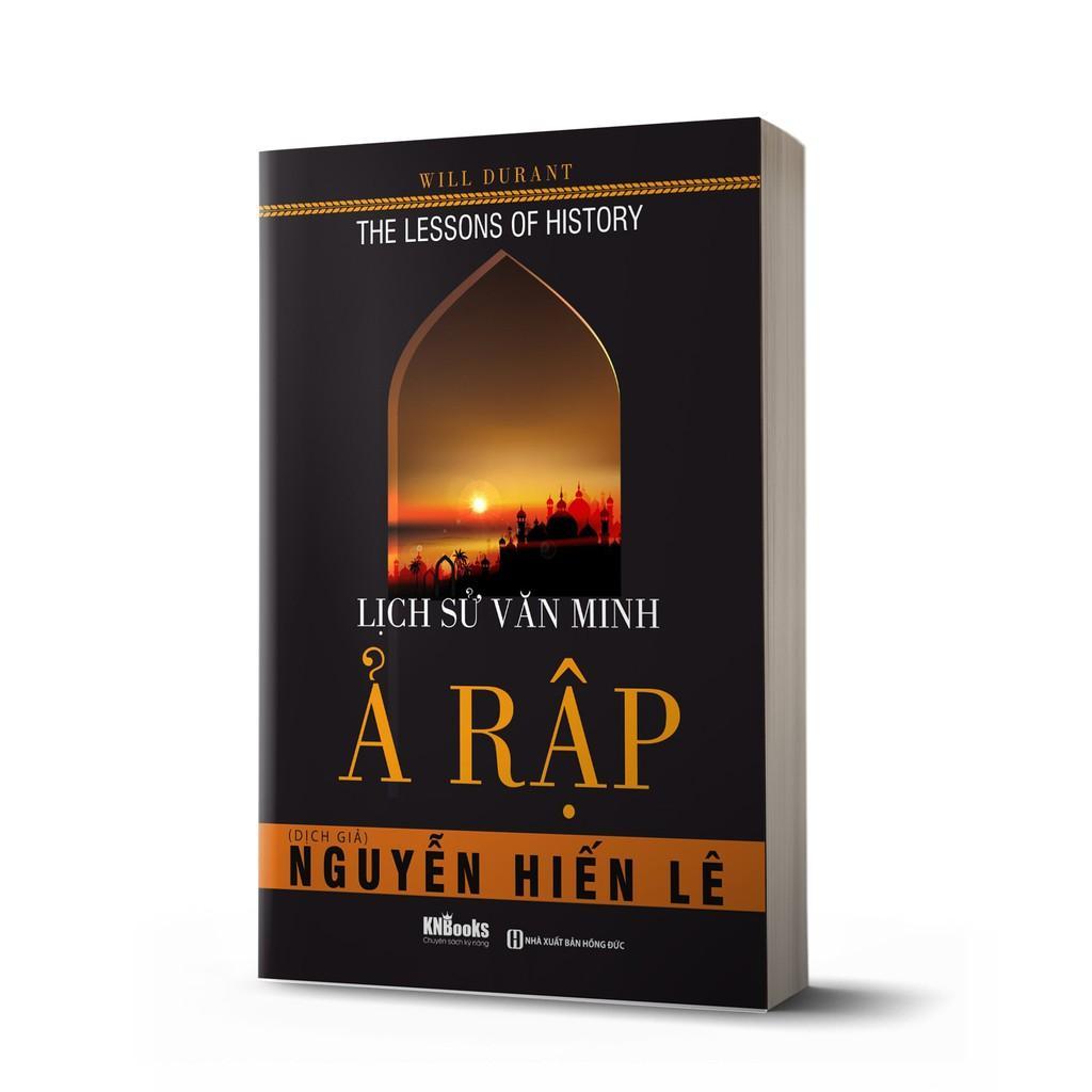 Sách - Lịch Sử Văn Minh Ả-Rập (Tặng kèm bookmark thiết kế )