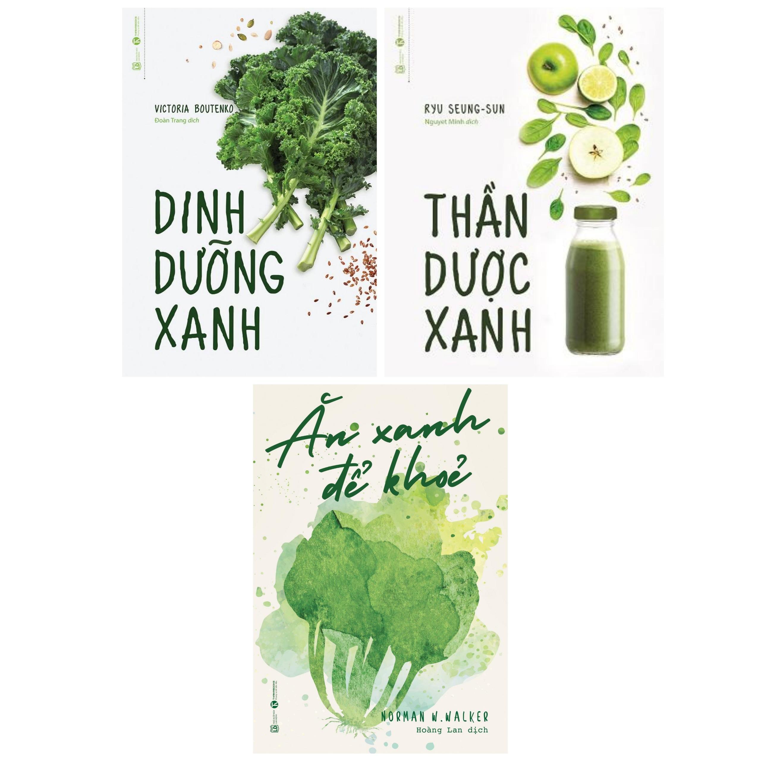 Combo Nữ Công Gia Chánh: Thần Dược Xanh + Ăn Xanh Để Khỏe + Dinh Dưỡng Xanh (Thần Bài Chữa Bách Bệnh - Tặng Kèm Bookmark Green Life)
