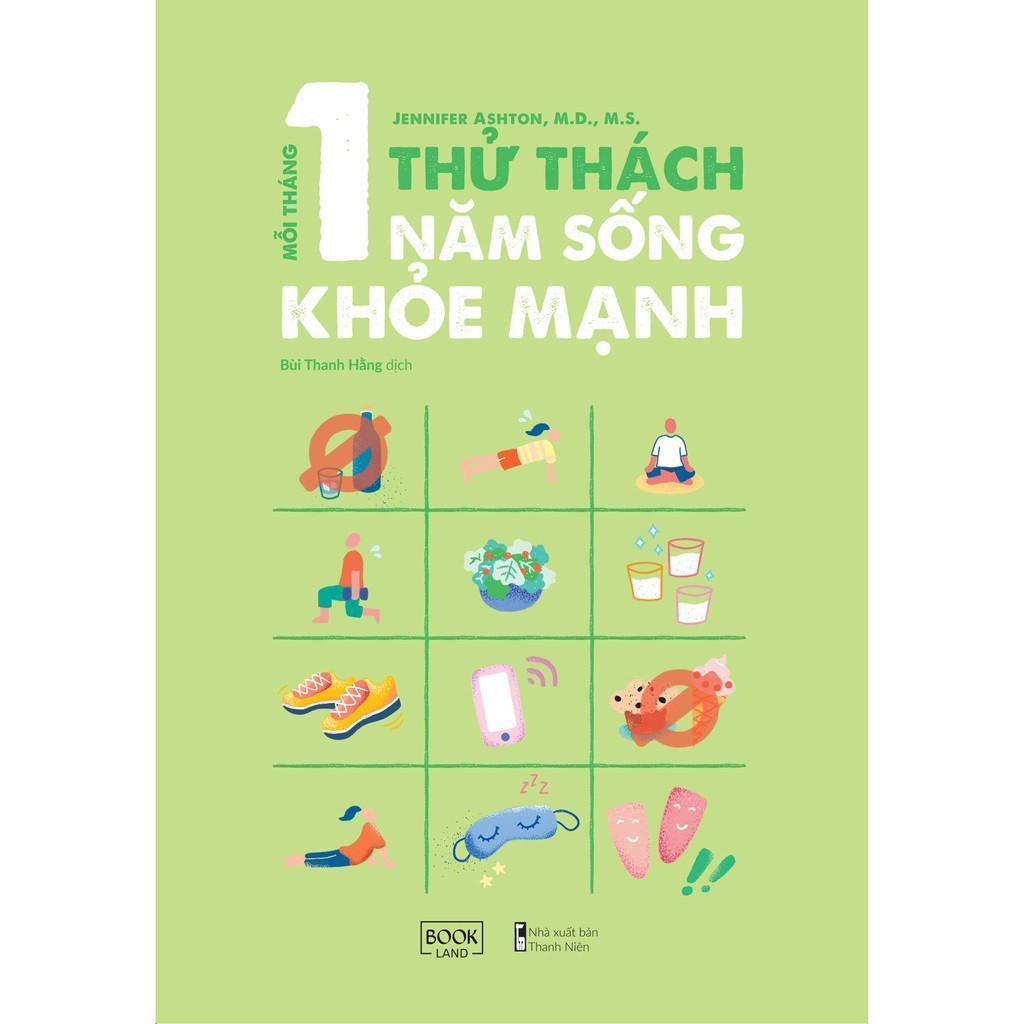 Sách - Mỗi Tháng 1 Thử Thách, 1 Năm Sống Khỏe Mạnh ( tặng kèm bookmark thiết kế )