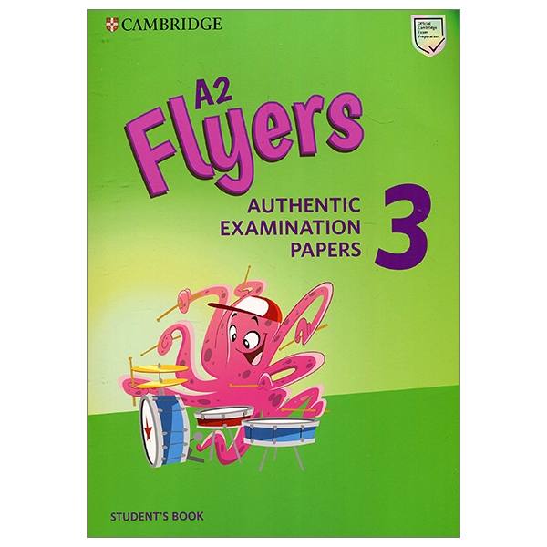 A2 Flyers 3 Student's Book: Authentic Examination Papers