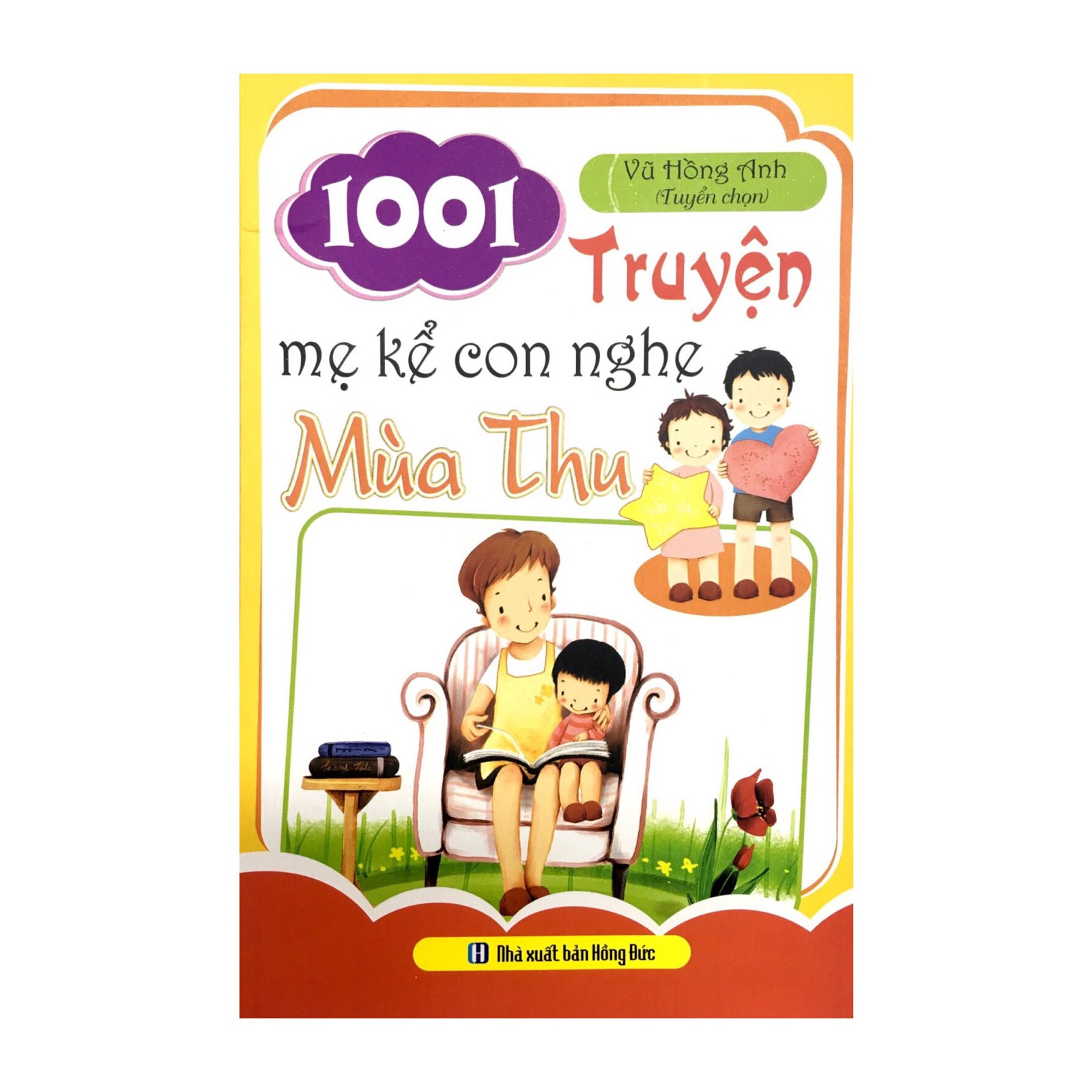 1001 Truyện mẹ kể con nghe - Mùa Thu (tác giả Vũ Hồng Hạnh tuyển chọn)