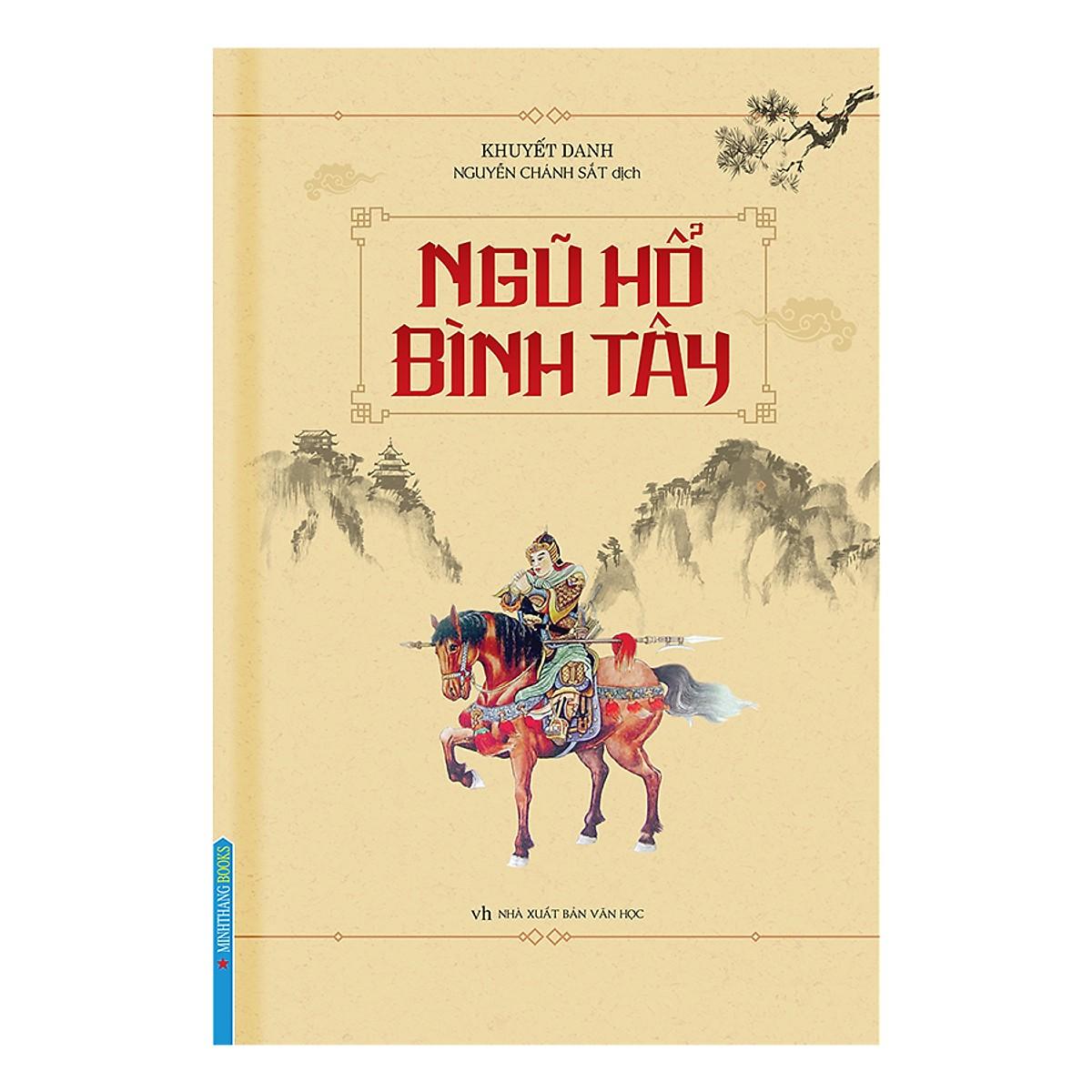Tác Phẩm Văn Học Trung Hoa Kinh Điển: Ngũ Hổ Bình Tây (Bìa Cứng)