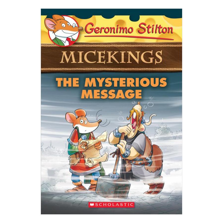 Geronimo Stilton Micekings: #5 Mysterious Message