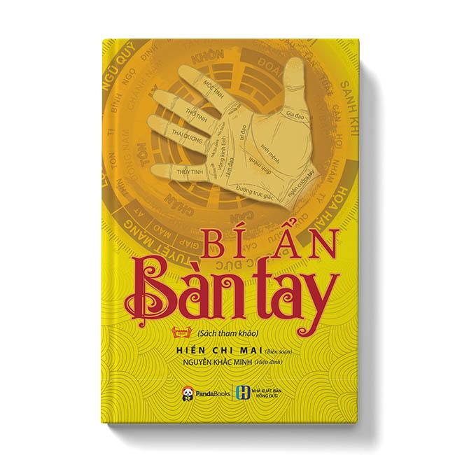 Sách tham khảo - Bí ẩn bàn tay - Xem tay biết bạn (Tái bản 2021)