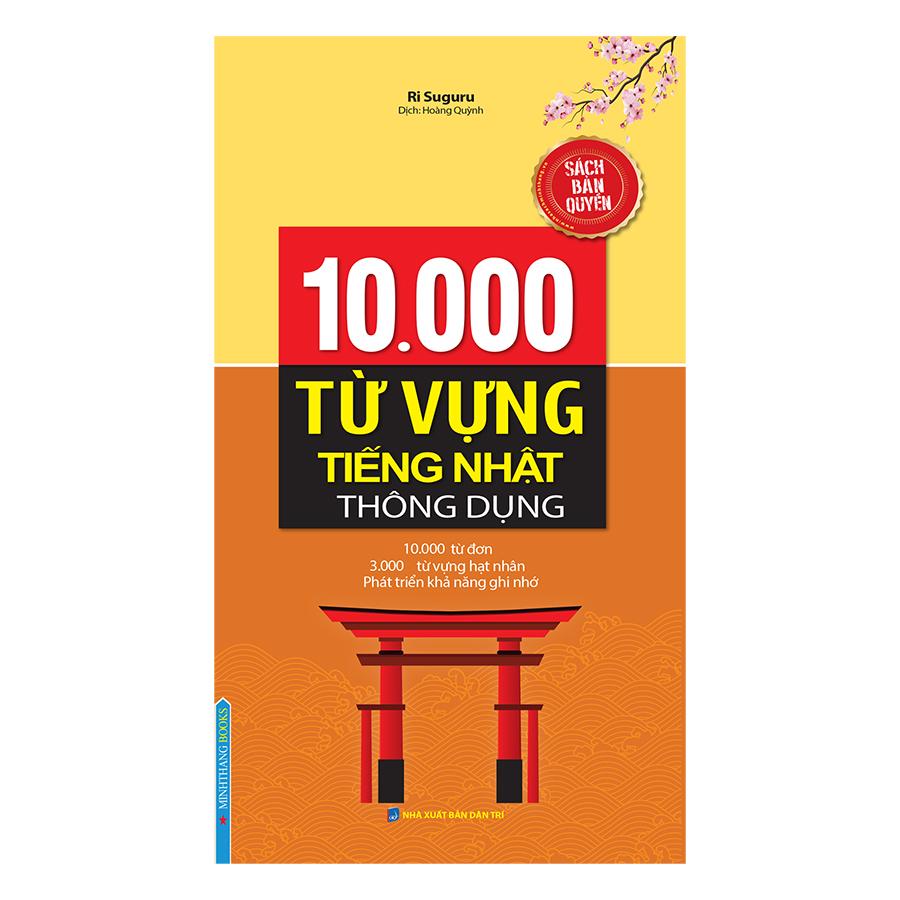 10000 Từ Vựng Tiếng Nhật Thông Dụng