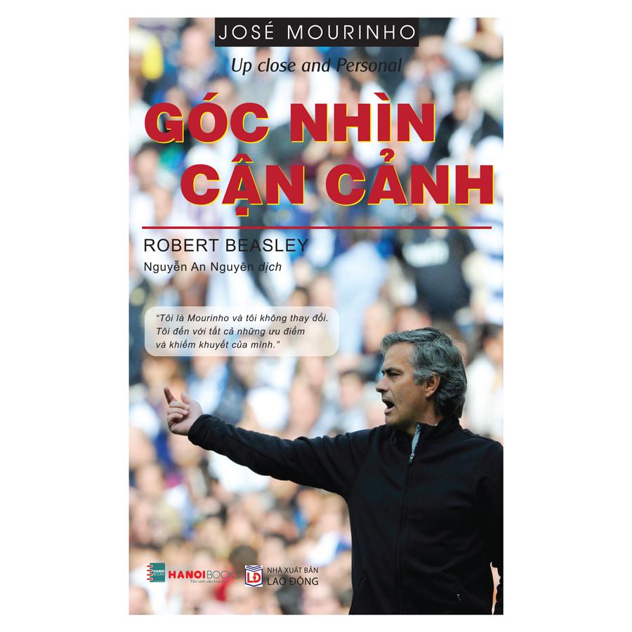 José Mourinho – Góc Nhìn Cận Cảnh