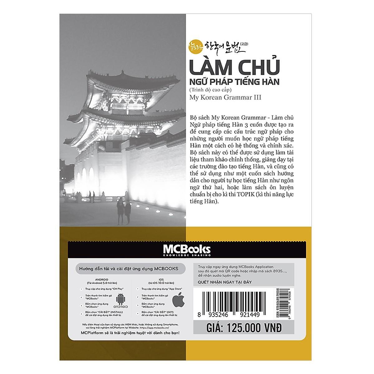 Làm Chủ Ngữ Pháp Tiếng Hàn - Cao Cấp (Học kèm App MCBooks) (Tặng Kèm Bút Hoạt Hình Cực Đẹp)