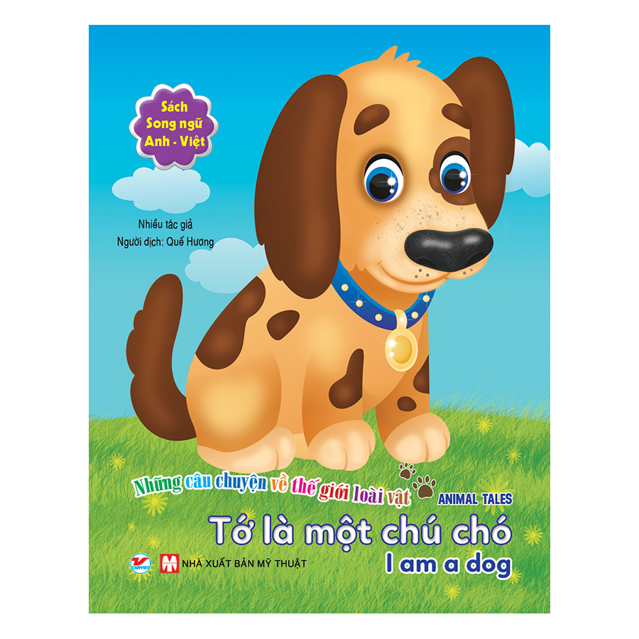 Tớ Là Một Chú Chó - Song Ngữ Anh - Việt