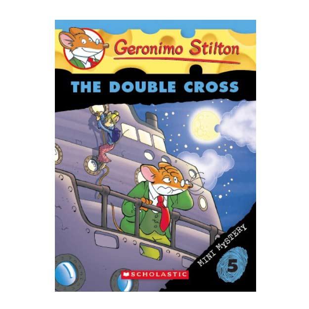 Geronimo Stilton Mini Mystery #5: The Double Cross