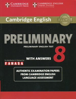 Cambridge English Preliminary - Preliminary English Test 8 with Answers (reprint edition)