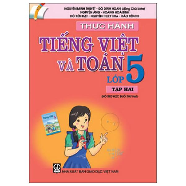 Thực Hành Tiếng Việt Và Toán Lớp 5 - Tập 2