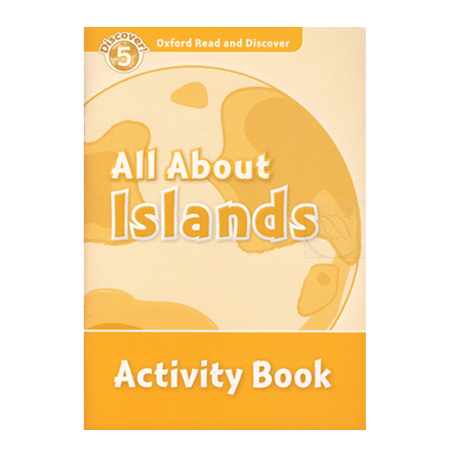Oxford Read and Discover 5: All About Islands Activity Book