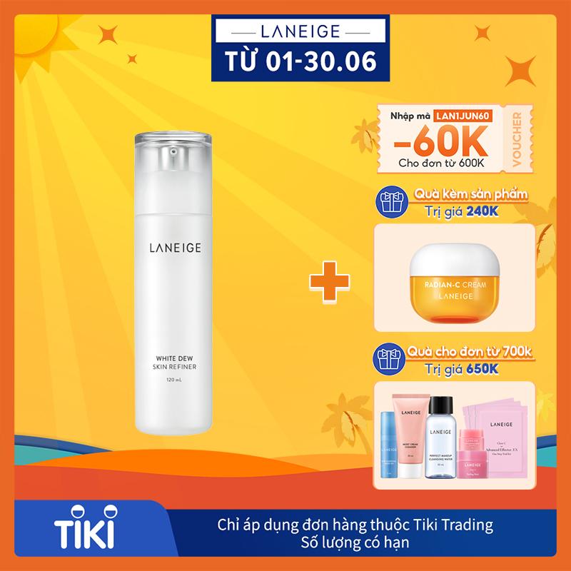 Nước cân bằng dưỡng trắng da Laneige White Dew Skin Refiner 120ml