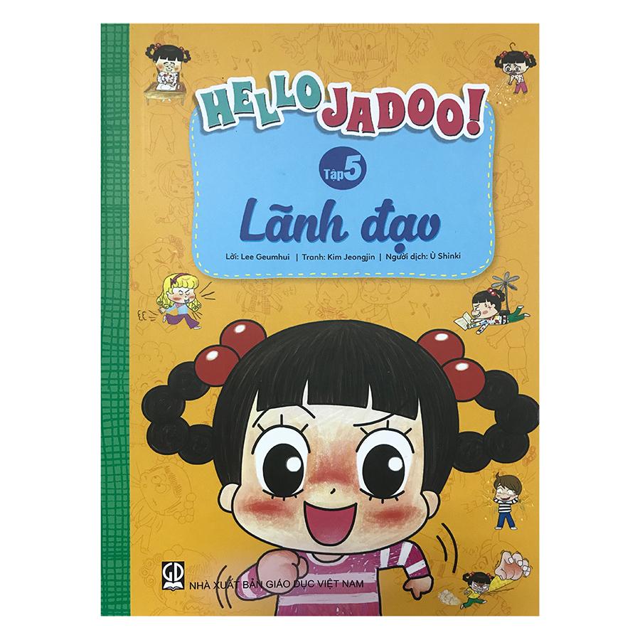 Hello Jadoo! (Tập 5) - Lãnh Đạo