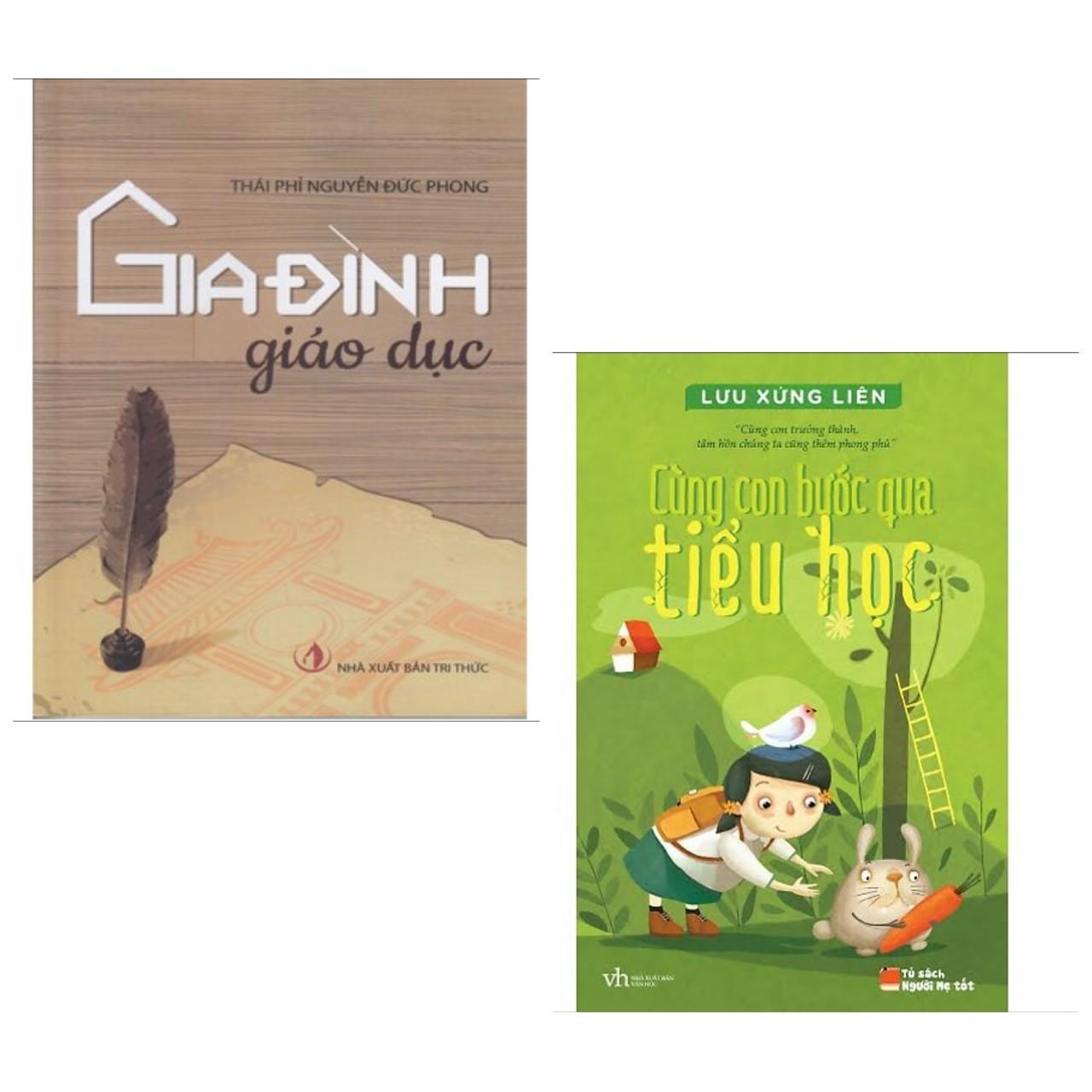 Combo 2 cuốn sách hay về nuôi dạy con : Gia Đình Giáo Dục + Cùng Con Bước Qua Tiểu Học (Tặng kèm Bookmark Happy Life)