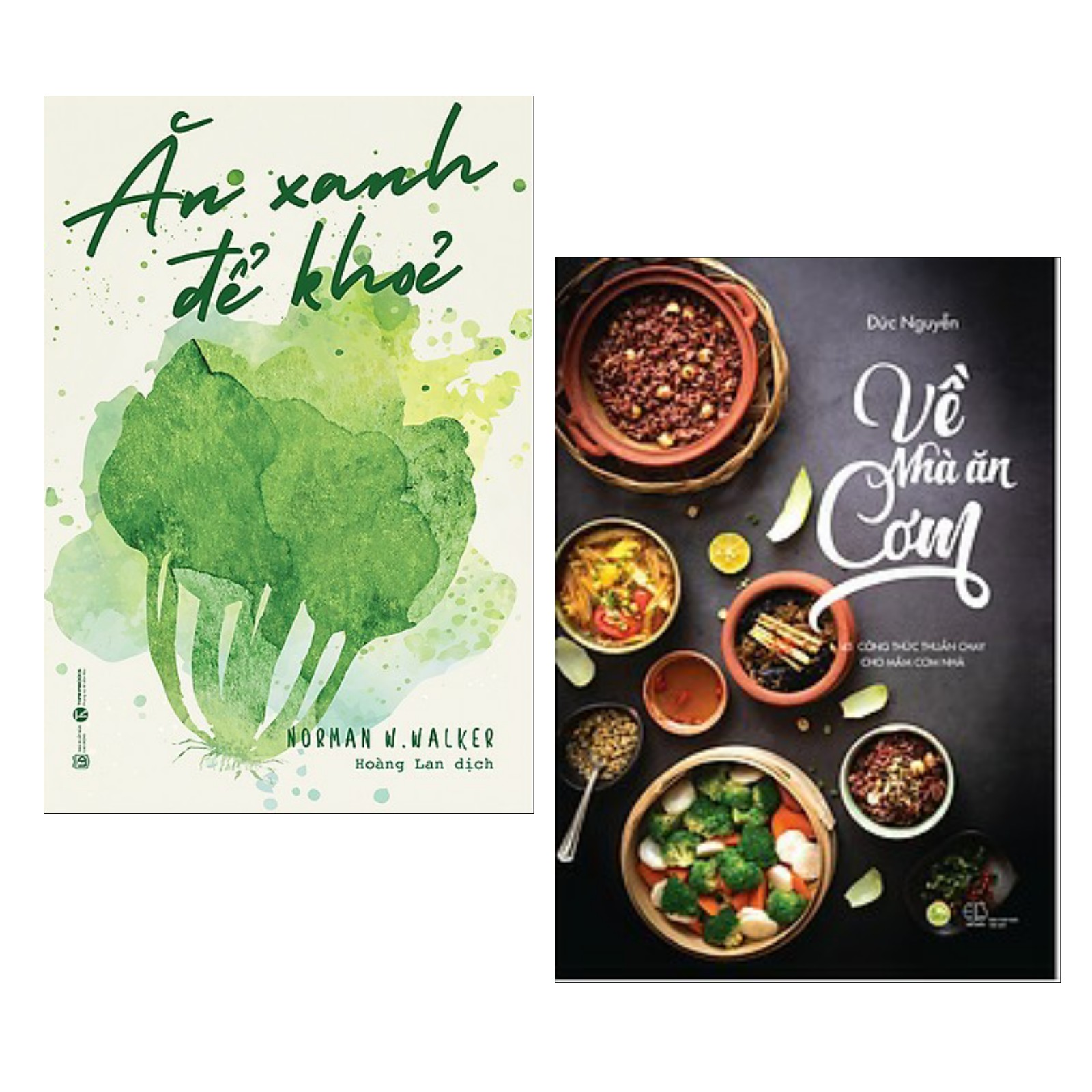 Combo Sách Hay: Ăn Xanh Để Khỏe + Về Nhà Ăn Cơm (Bộ 2 Cuốn Sách Nấu Ăn / Tặng Kèm Postcard Greenlife)
