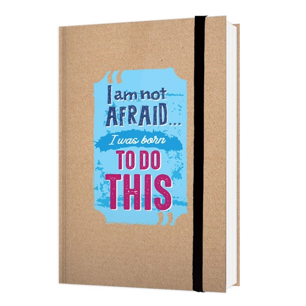 Notebook - I Am Not Afraid...I Was Born To Do This
