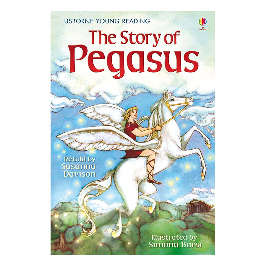 Usborne Young Reading Series One: The Story of Pegasus