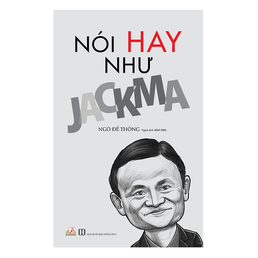 Nói Hay Như Jack Ma
