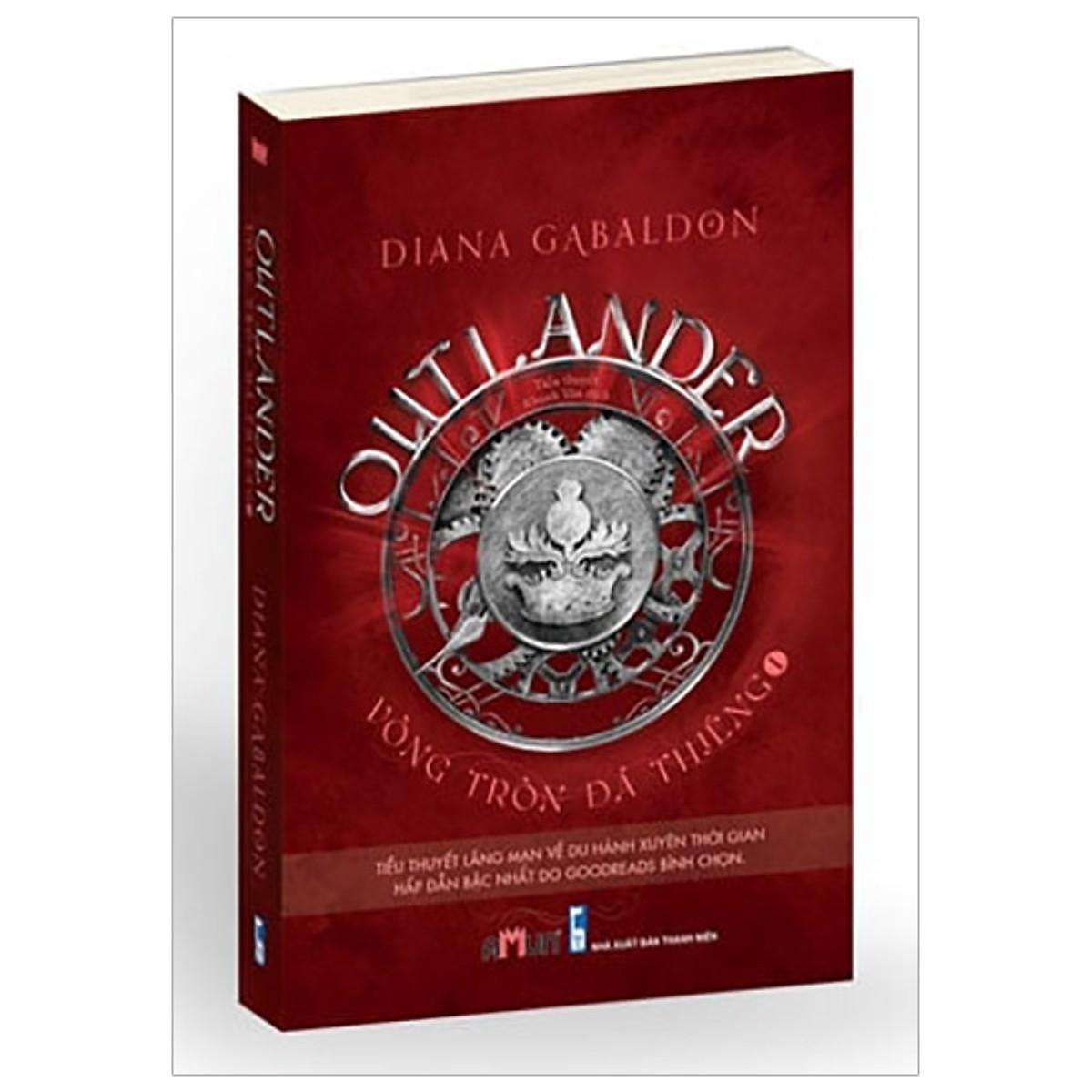 Cuốn truyện  đầu tiên trong bộ tiểu thuyết lịch sử xuyên thời gian của Diana Gabaldon: Outlander - Vòng tròn đá thiêng 1