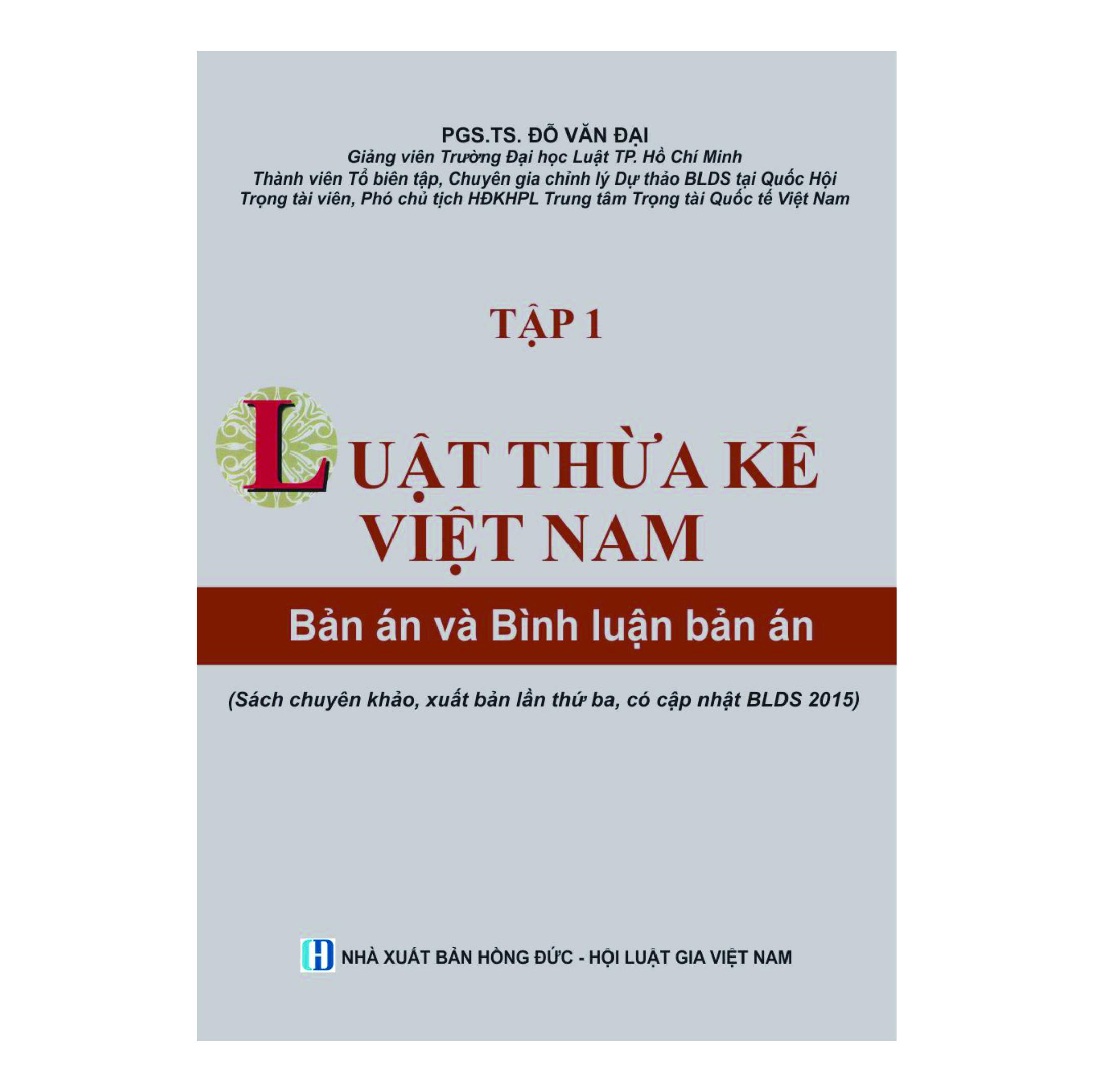 Luật Thừa kế Việt Nam - Bản án và Bình luận bản án (Tập 1)