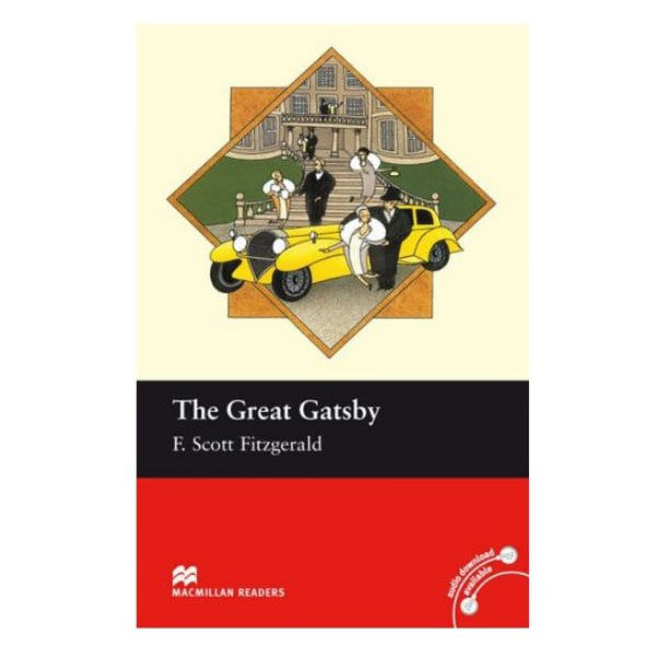 Macmillan Readers: The Great Gatsby - Gatsby Vĩ Đại