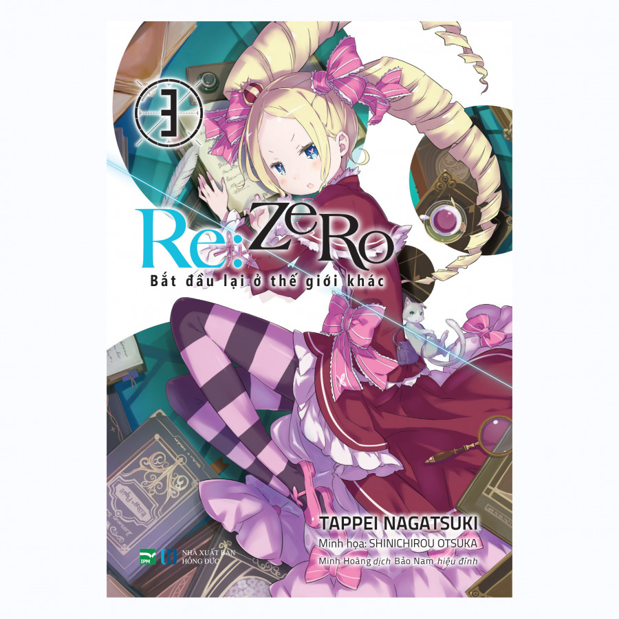 Re:Zero 3 - Bắt Đầu Lại Ở Thế Giới Khác
